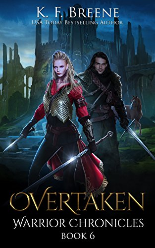 book cover for Warrior Chronicles book 6 - Overtaken by K.F. Breene