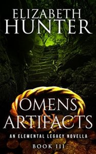 book cover for Elemental Legacy 0.75 - Omens and Artifacts by Elizabeth Hunter