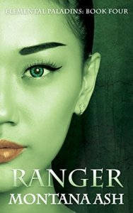 Mini Review: Ranger (Elemental Paladins #4) by Montana Ash