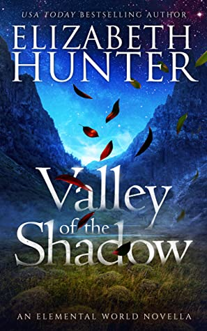 book cover for Elemental World 4.5 - Valley of the Shadow by Elizabeth Hunter