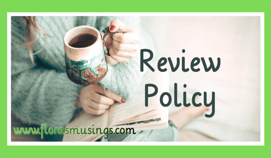 Featured Image - Legal Stuff - Flora's Musings' Review Policy