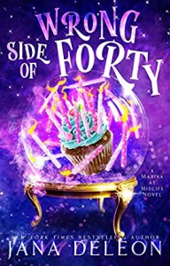 Review: Wrong Side of Forty (Marina at Midlife #1) by Jana DeLeon #PWF