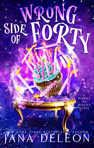 book cover for Marina at Midlife book 1 - Wrong Side of Forty by Jana DeLeon