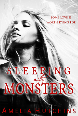 book cover for Playing With Monsters book 2 - Sleeping With Monsters by Amelia Hutchins