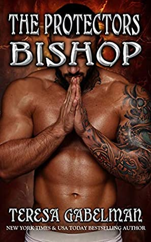 book cover for The Protectors 15 - Bishop by Teresa Gabelman