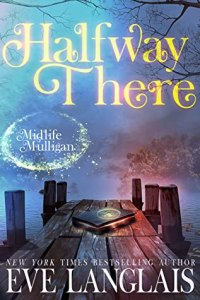 Review: Halfway There (Midlife Mulligan Book #1) by Eve Langlais #PWF