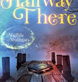 book cover for Midlife Mulligan 1 - Halfway There by Eve Langlais