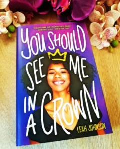 book cover for You Should See Me in a Crown by Leah Johnson