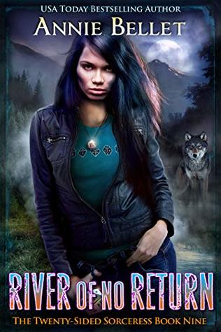 book cover for Twenty-Sided Sorceress 9 - River of No Return by Annie Bellet