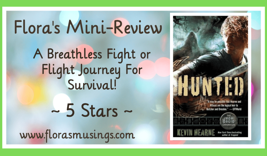 Featured Image - Iron Druid Chronicles 6 - Hunted by Kevin Hearne