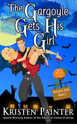 book cover for Nocturne Falls 3 - The Gargoyle Gets His Girl by Kristen Painter