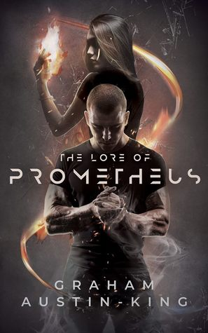 book cover for The Lore of Prometheus by Graham Austin-King