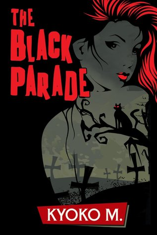 book cover for The Black Parade 1 - The Black Parade by Kyoko M