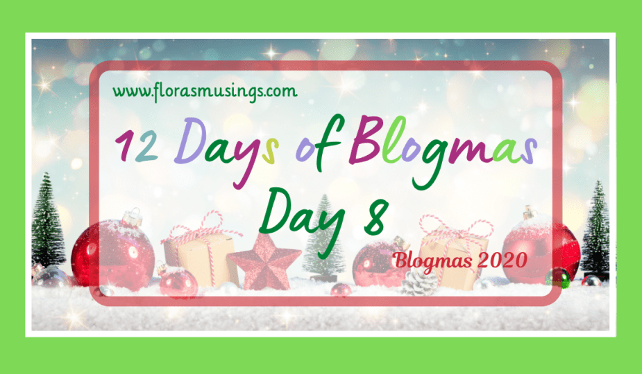 Featured Image - 12 Days Of Blogmas - Day 8