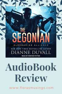 Pinterest Pin - AudioBook Review - Aldebarian Alliance 2 - The Segonian by Dianne Duvall - Narrated by Kirsten Potter (1)