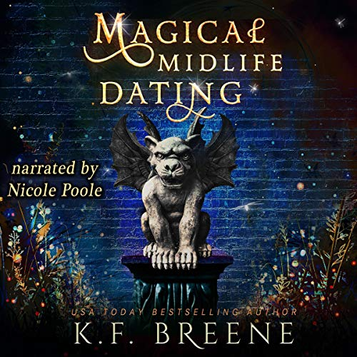 audiobook for Leveling Up 2 - Magical Midlife Dating by K. F. Breene - Narrated by Nicole Poole