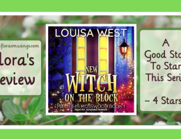 ARC Featured Image - Midlife in Mosswood 1 - New Witch on The Block by Louisa West - Narrated by Johanna Parker