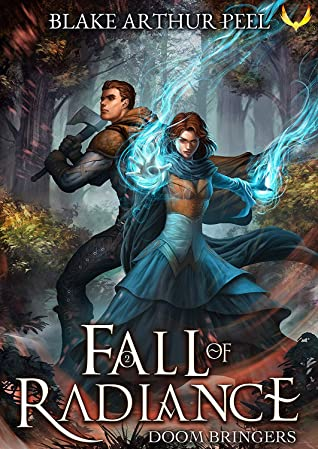 book cover for Fall of Radiance 2 - Doom Bringers by Blake Arthur Peel