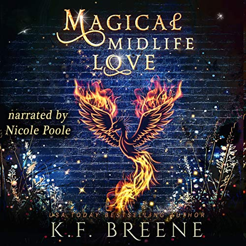 audiobook cover for Leveling Up 4 - Magical Midlife Love by K. F. Breene - Narrated by Nicole Poole