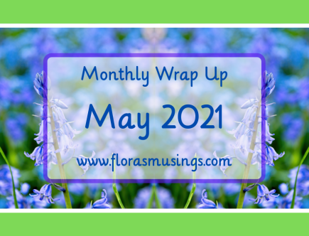 1200x675 Featured Image - Monthly Wrap Up - May 2021