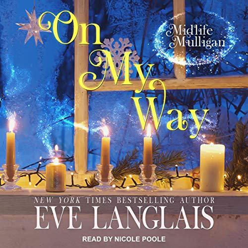 audiobook cover for Midlife Mulligan 2 - On My Way by Eve Langlais - Narrated by Nicole Poole