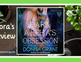 ALC Featured Image - Reaper 11 - Dark Alpha's Obsession by Donna Grant - Narrated by Victoria McGloven