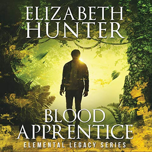 audiobook cover for Elemental Legacy 2 - Blood Apprentice by Elizabeth Hunter - Narrated by Sean William Doyle