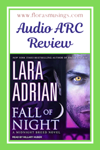 Pinterest Pin Audio ARC Review - Midnight Breed 17 - Fall of Night by Lara Adrian - Read by Hillary Huber