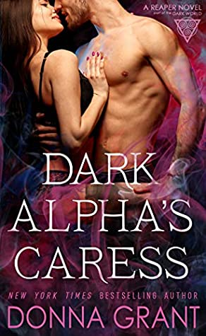 book cover for Reaper 10 - Dark Alpha's Caress by Donna Grant