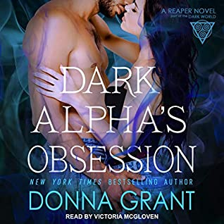 audiobook cover for Reaper 11 - Dark Alpha's Obsession by Donna Grant - Read by Victoria McGloven