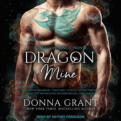 audiobook cover for Dragon Kings 2 - Dragon Mine by Donna Grant - Read by Antony Ferguson