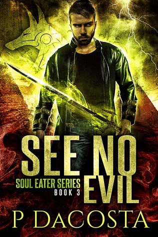 book cover for Soul Eater 3 - See No Evil by Pippa DaCosta
