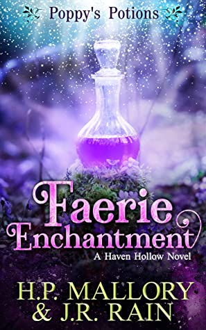 book cover for Poppy's Potions 2 - Faerie Enchantment - HP Mallory and JR Rain