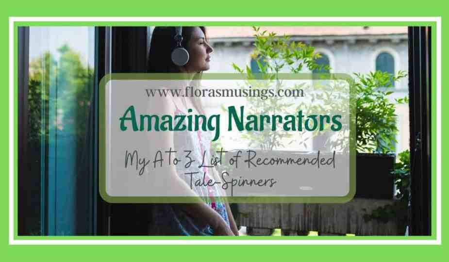 Featured Image 1200x675 - Amazing Narrators - My A to Z of Recommended Tale-Spinners (1)