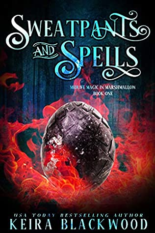 book cover for Midlife Magic in Marshmellow 1 - Sweatpants and Spells by Keira Blackwood