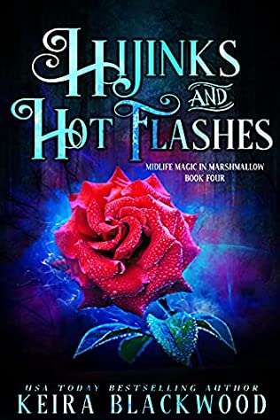 book cover for Midlife Magic in Marshmellow 4 - Hijinks and Hot Flashes by Keira Blackwood