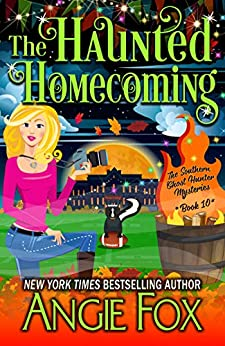 book cover for Southern Ghost Hunter Mysteries 10 - The Haunted Homecoming by Angie Fox