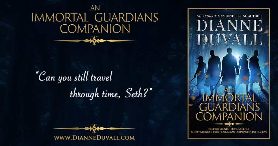 An Immortal Guardians Companion by Dianne Duvall - Teaser Quote