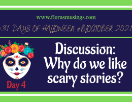 Featured Image 1200x675 - 31 Days of Halloween #Blogtober - Discussion Why do we like scary stories?