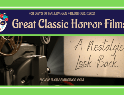 Featured Image 1200x675 - 31 Days of Halloween #Blogtober - Great Classic Horror Films