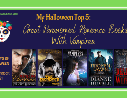 Featured Image 1200x675 - 31 Days of Halloween #Blogtober - My Top 5 list Great Paranormal Romance Books With Vampires. It's About To Get bitey!