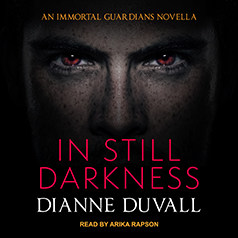 Audiobook Review: In Still Darkness (Immortal Guardians #3.5) by Dianne Duvall @TantorAudio