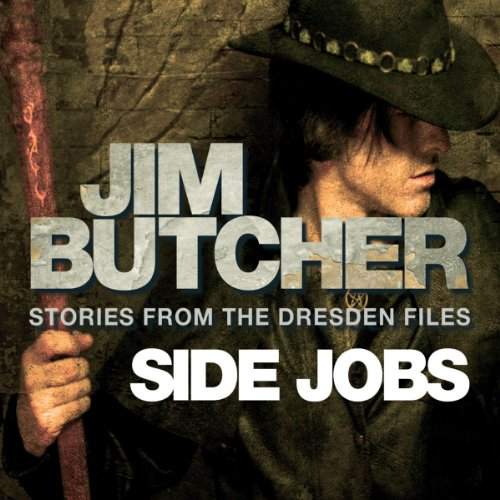 audiobook cover for The Dresden Files 12.5 - Side Jobs by Jim Butcher - Read by James Marsters