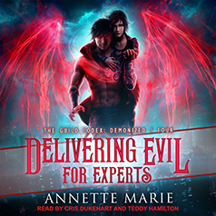 audiobook cover for The Guild Codex Demonized 4 - Delivering Evil for Experts by Annette Marie - Read by Cris Dukehart and Teddy Hamilton