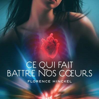 Ce qui fait battre nos coeurs