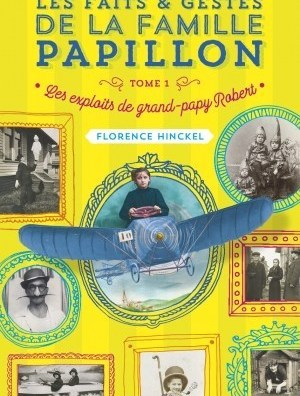 Les exploits de Grand-Papy Robert
