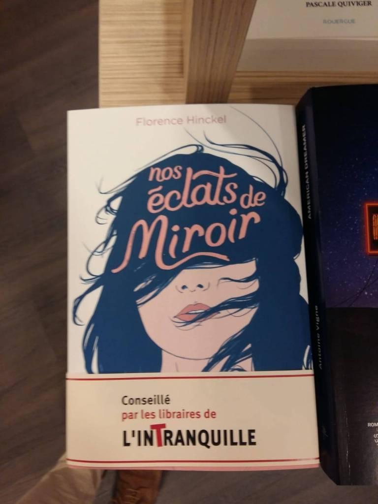 Nos éclats de miroir L'Intranquille à Besançon