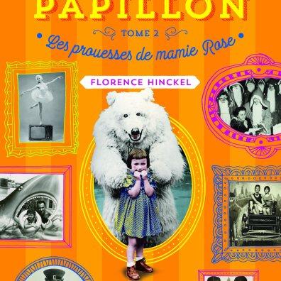 Les prouesses de mamie Rose, tome 2 des Faits et gestes de la famille Papillon, Casterman