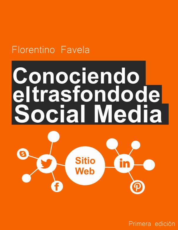 Conociendo el trasfondo de Social Media
