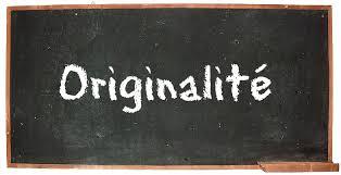 Originalité ou authenticité ?